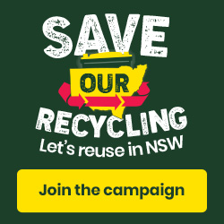 Save our Recycling - Lets reuse in NSW